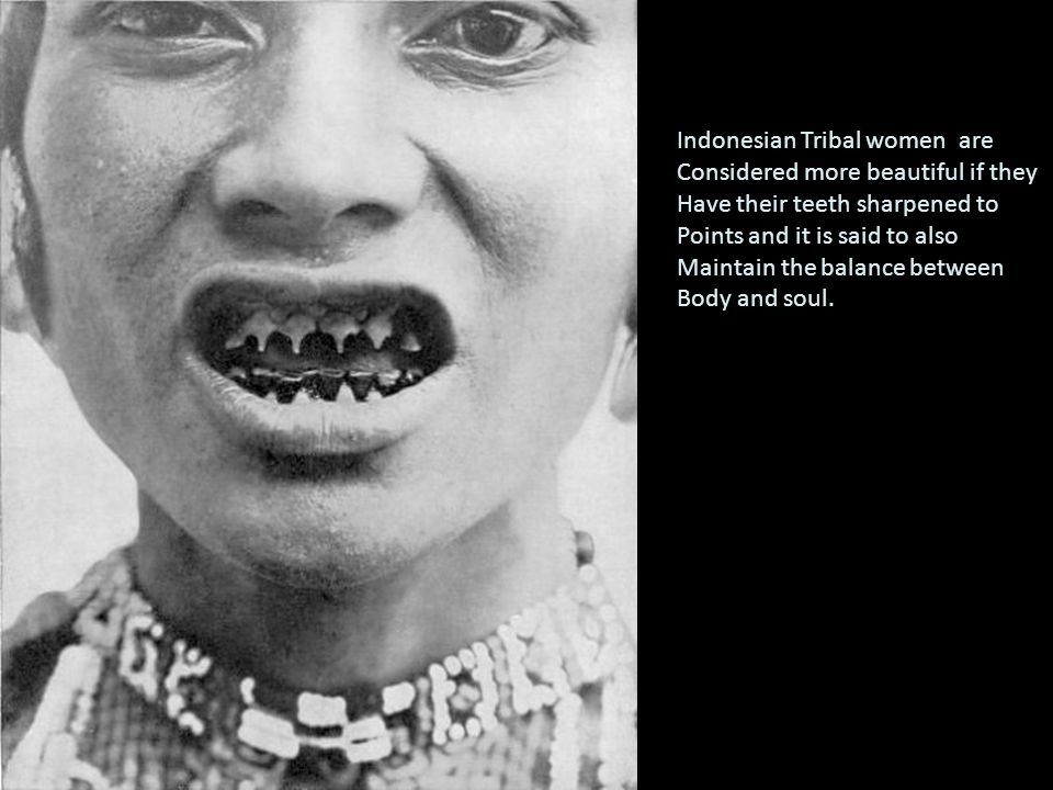 Indonesian Tribal women are Considered more beautiful if they