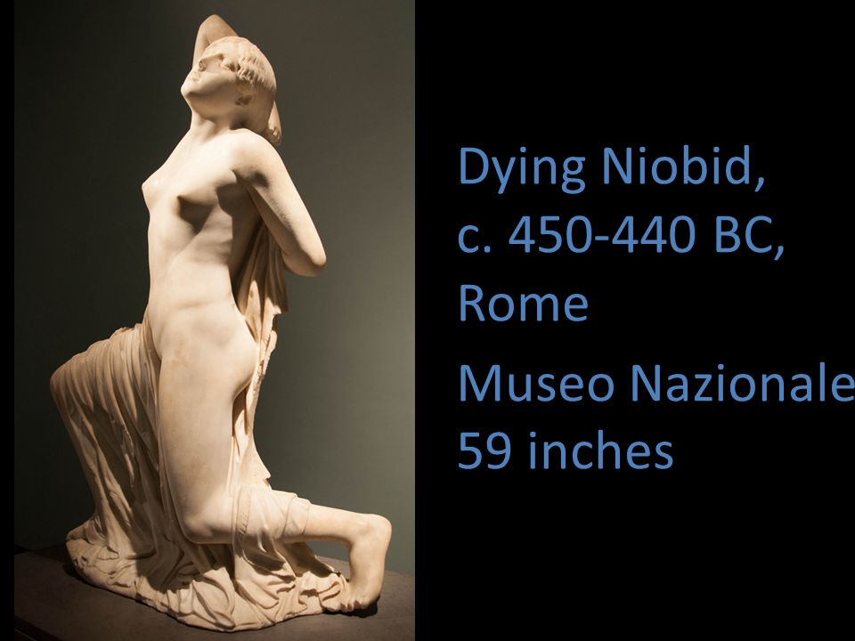 Dying Niobid, c. 450-440 BC, Rome Museo Nazionale 59 inches