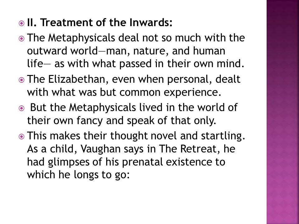 II. Treatment of the Inwards: