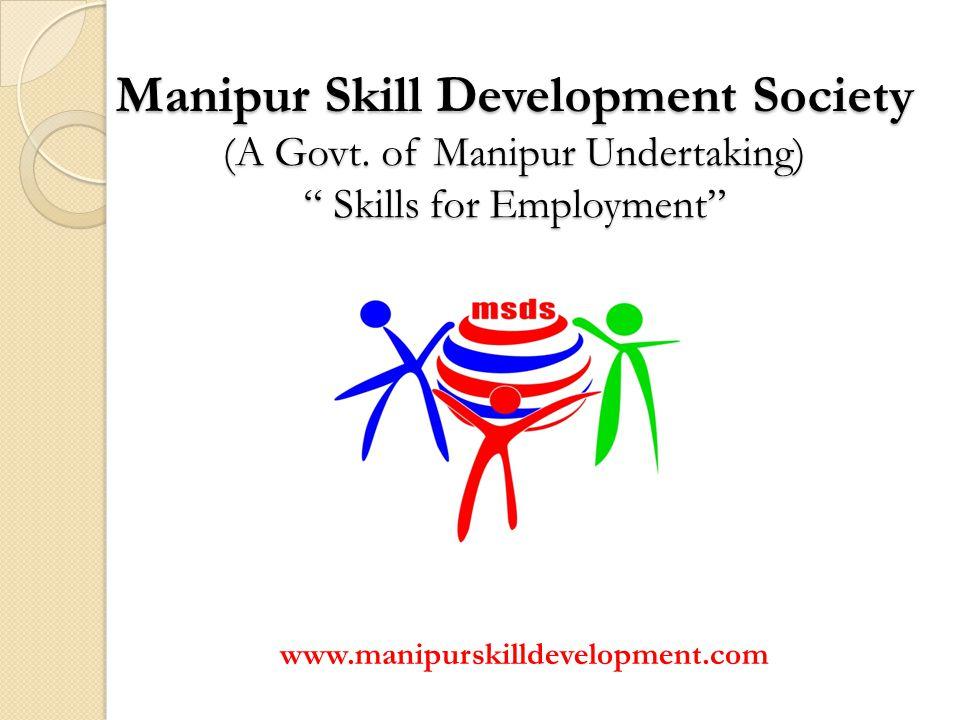 Manipur Skill Development Society (A Govt