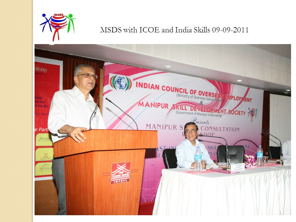 MSDS with ICOE and India Skills 09-09-2011