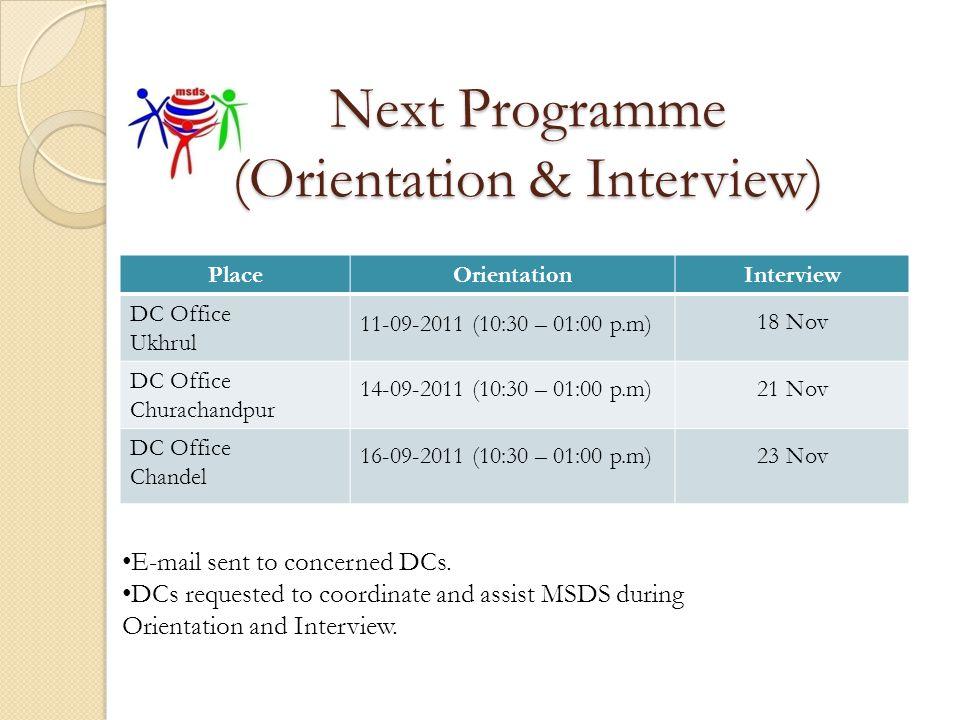 Next Programme (Orientation & Interview)