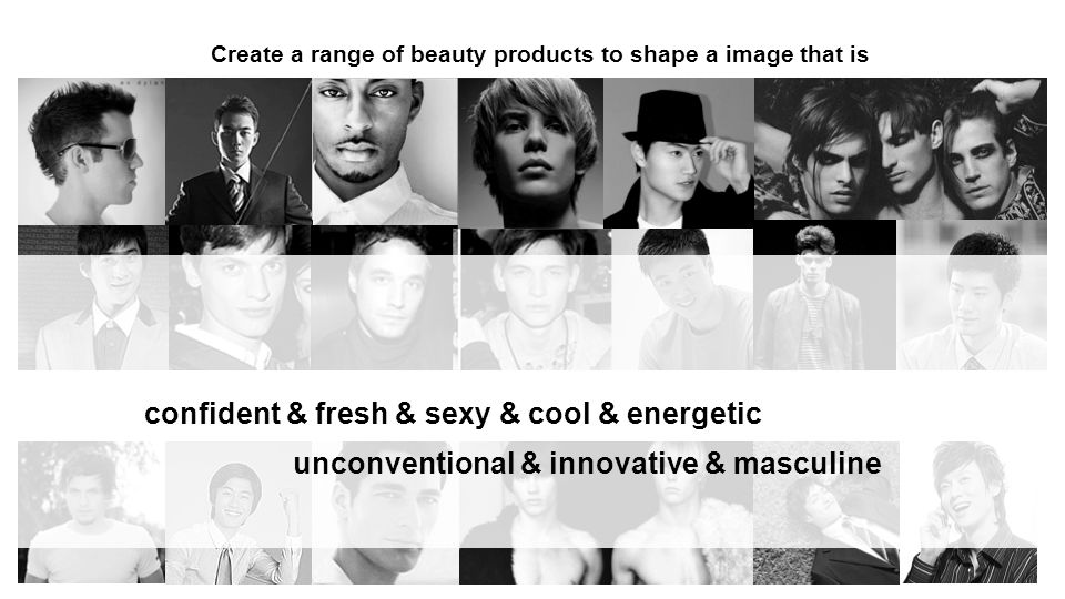 confident & fresh & sexy & cool & energetic