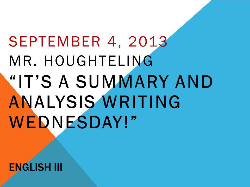 It's a Summary and Analysis writing Wednesday!