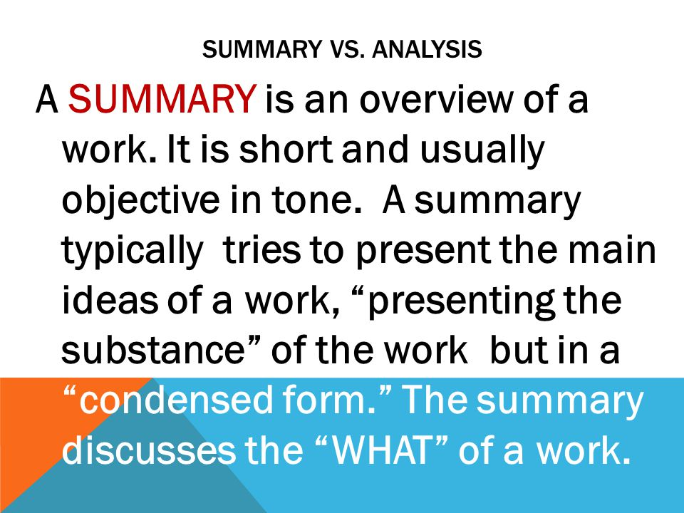 Summary vs. analysis