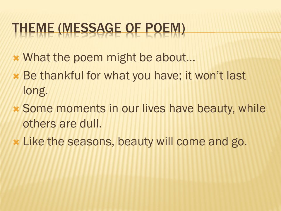 Theme (message of poem)