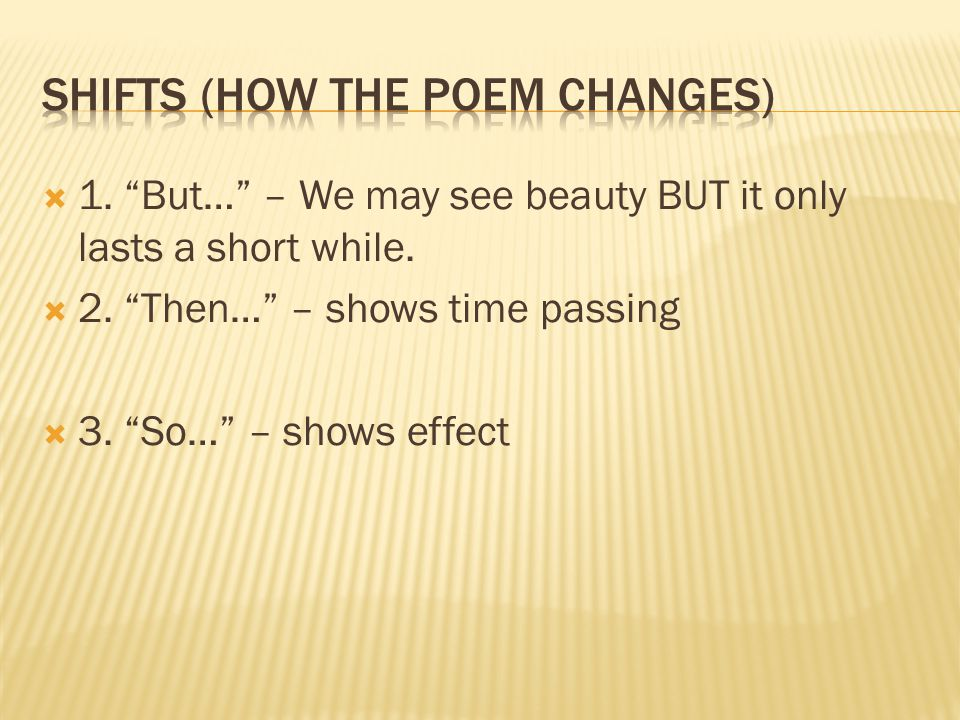 Shifts (how the poem changes)