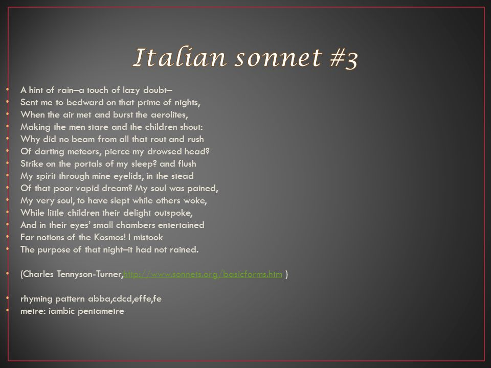Italian sonnet #3 A hint of rain–a touch of lazy doubt–