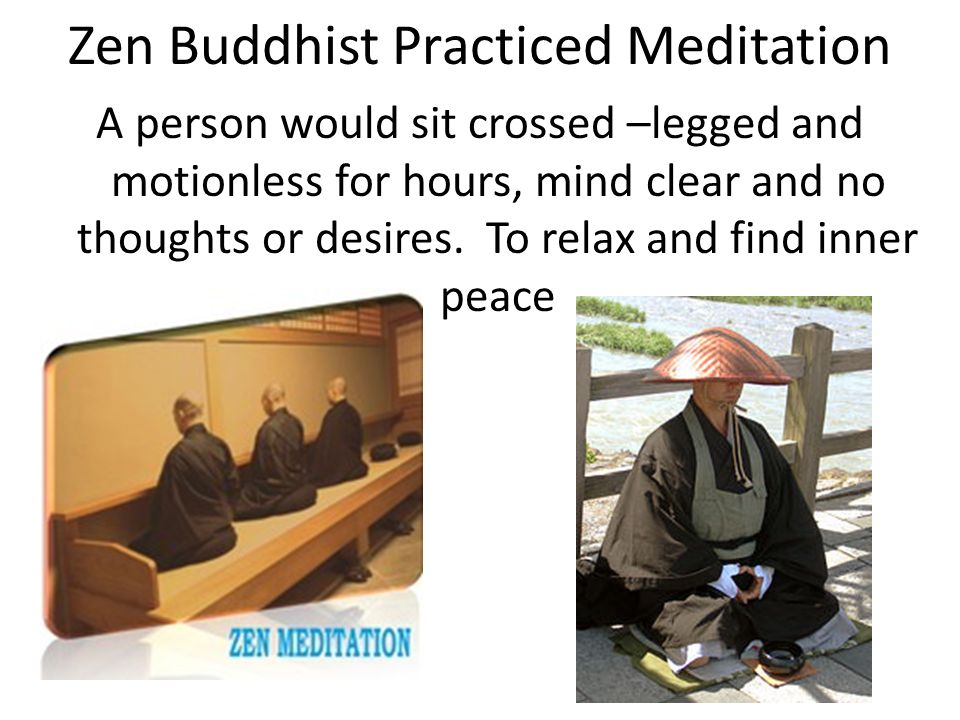 Zen Buddhist Practiced Meditation