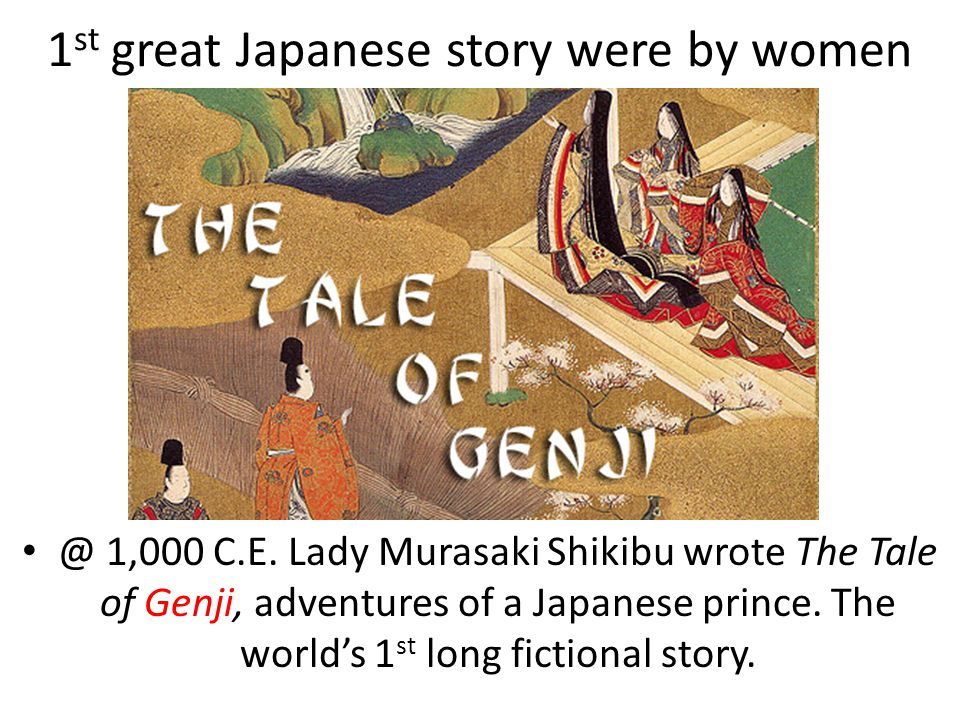 1st great Japanese story were by women