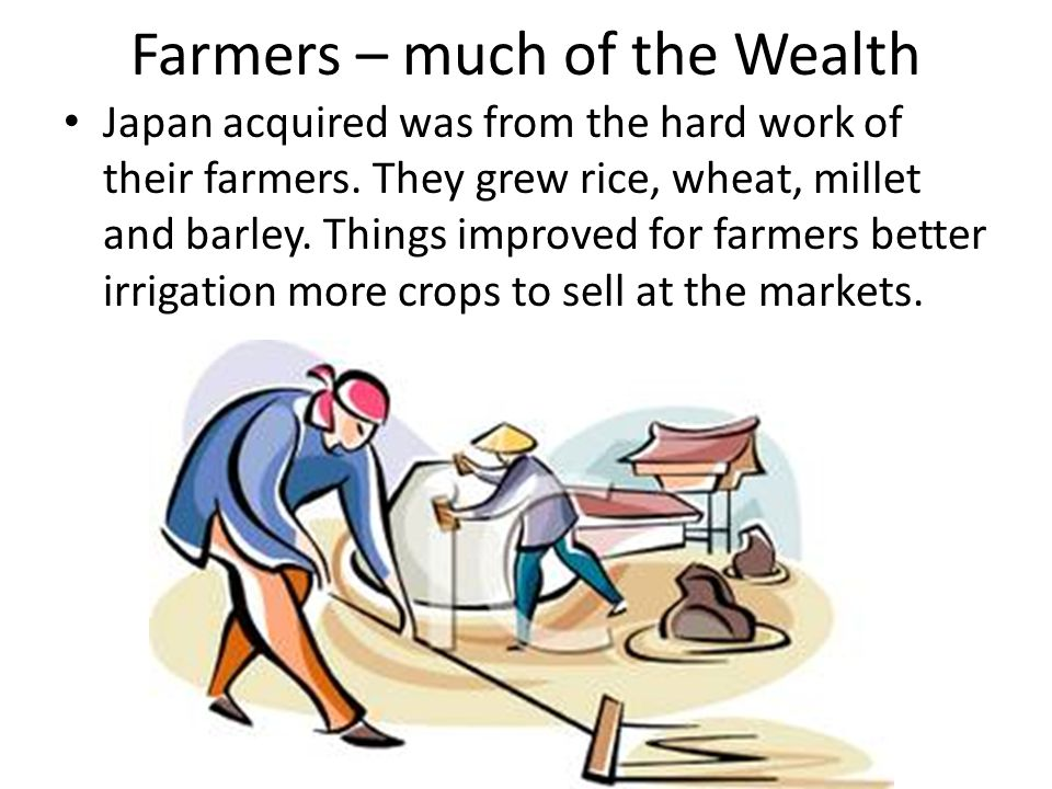 Farmers – much of the Wealth