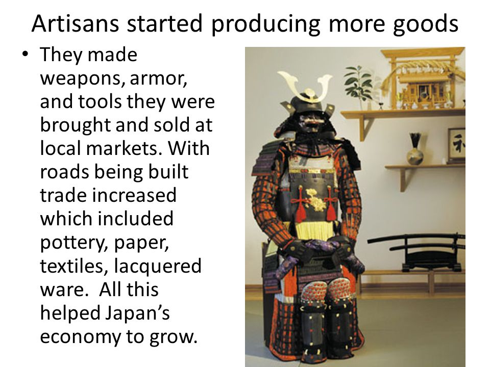 Artisans started producing more goods
