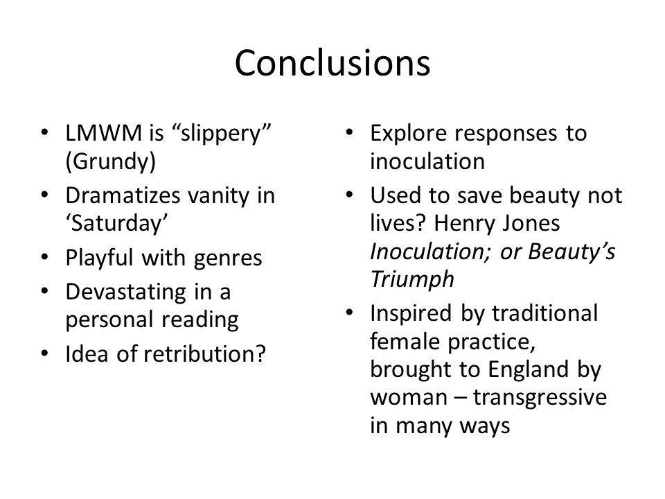 Conclusions LMWM is slippery (Grundy)