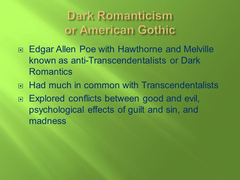 Dark Romanticism or American Gothic