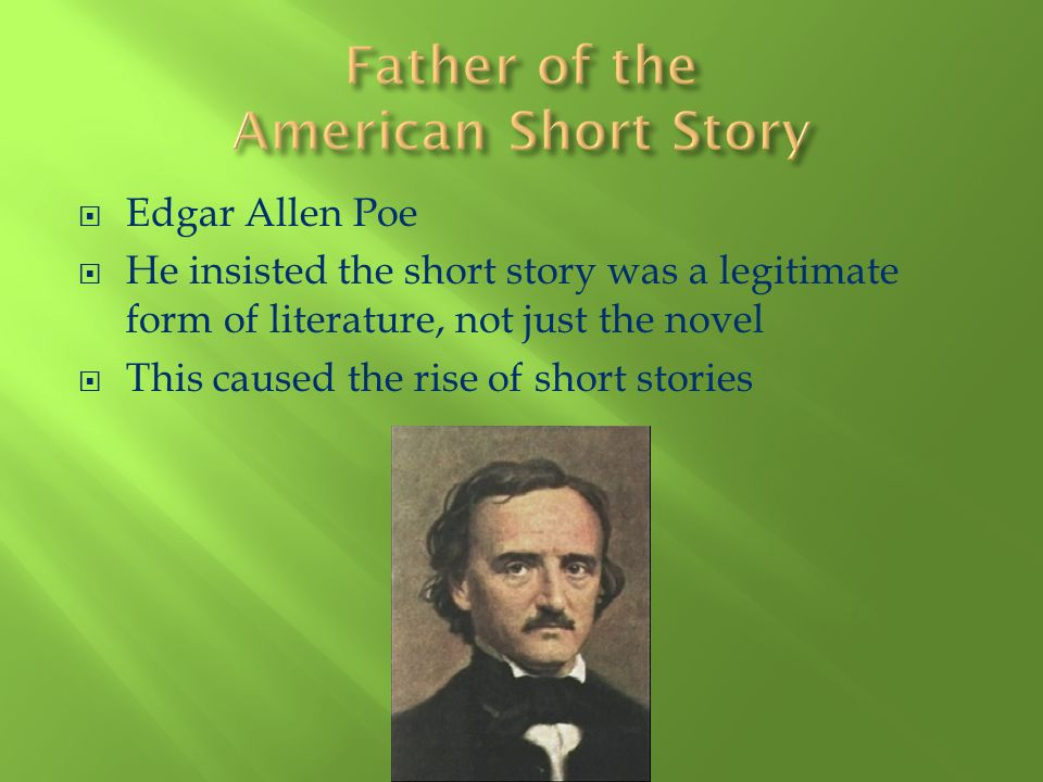 Father of the American Short Story