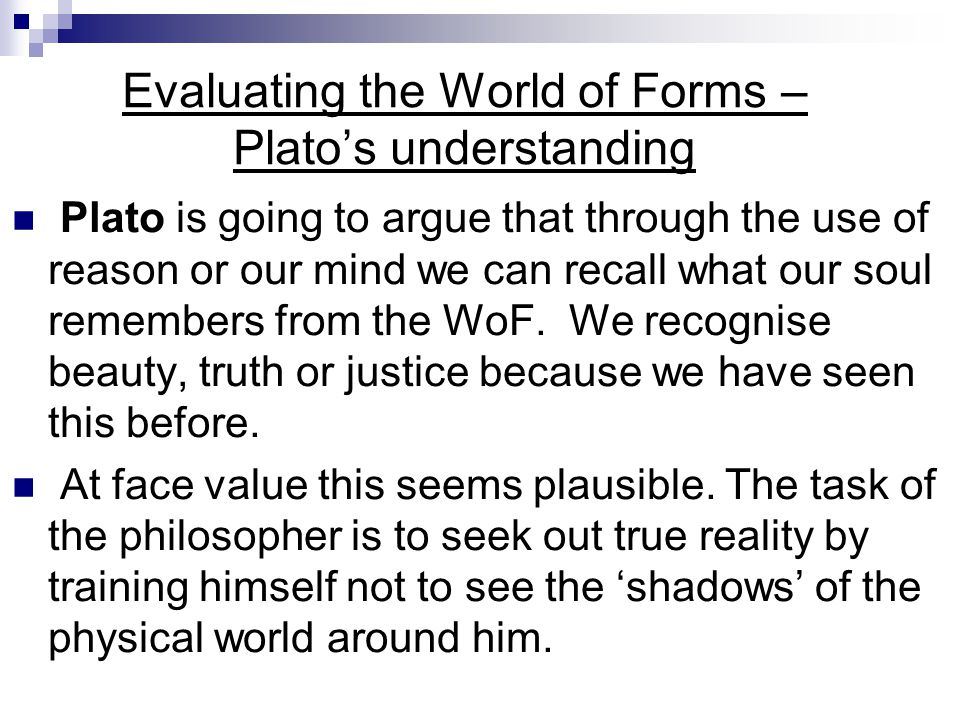 Evaluating the World of Forms – Plato's understanding