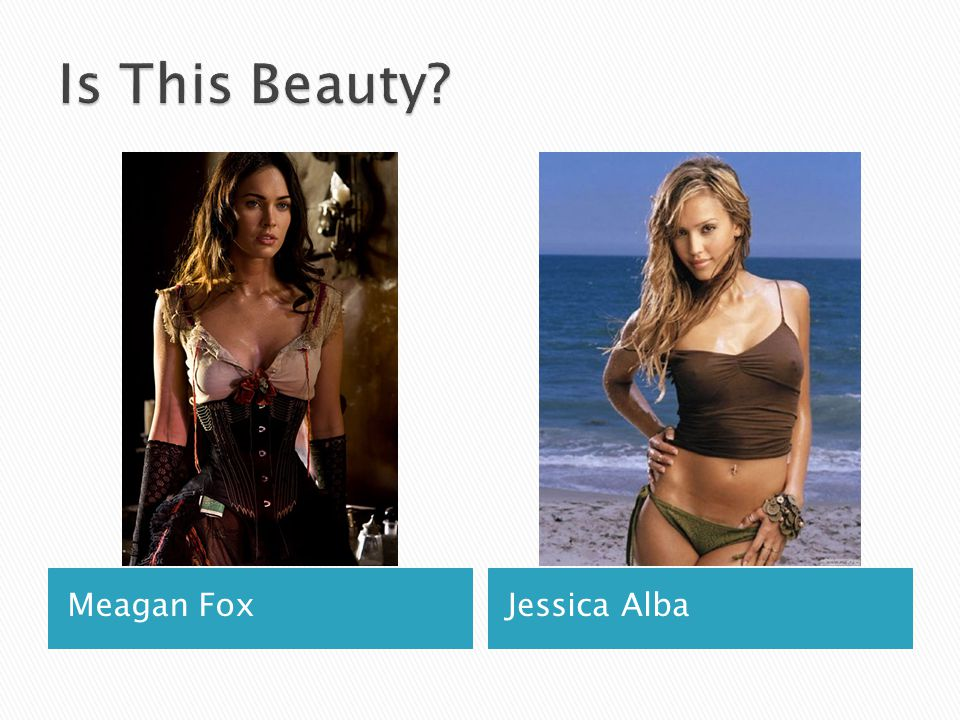Is This Beauty Meagan Fox Jessica Alba