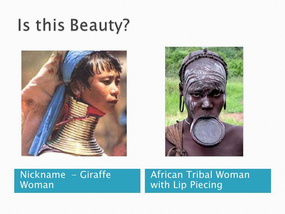 Is this Beauty Nickname - Giraffe Woman