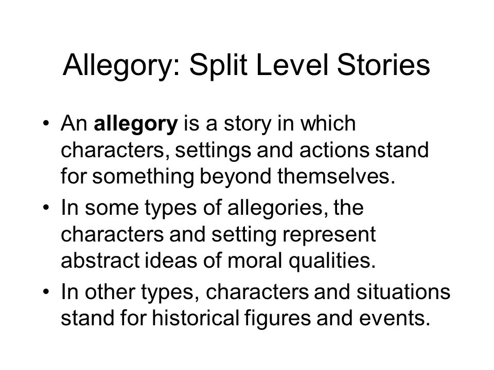 Allegory: Split Level Stories