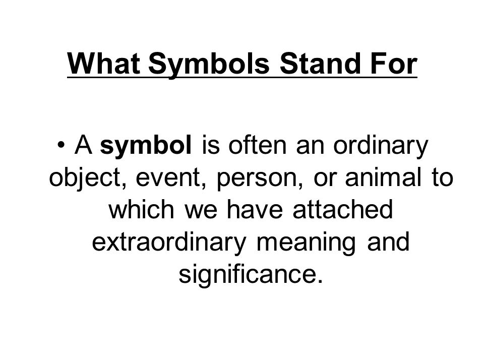 What Symbols Stand For