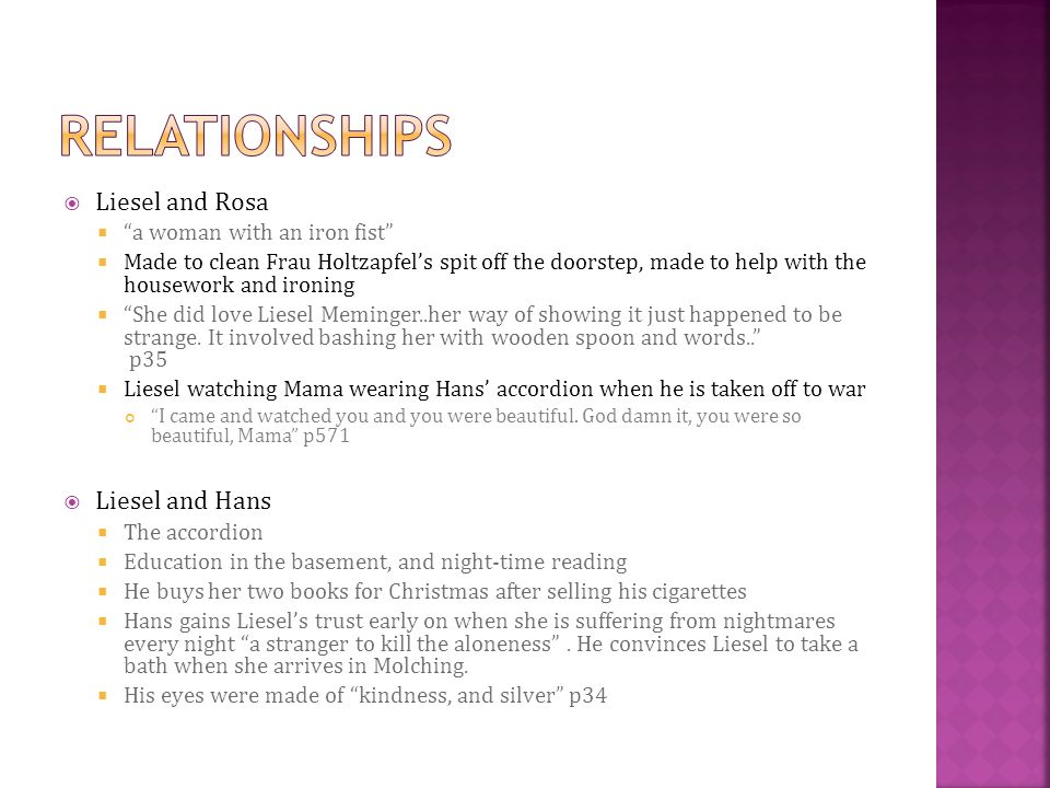 RELATIONSHIPS Liesel and Rosa Liesel and Hans
