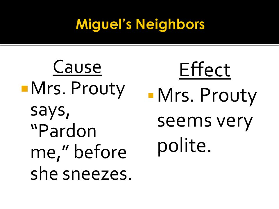 Mrs. Prouty seems very polite.