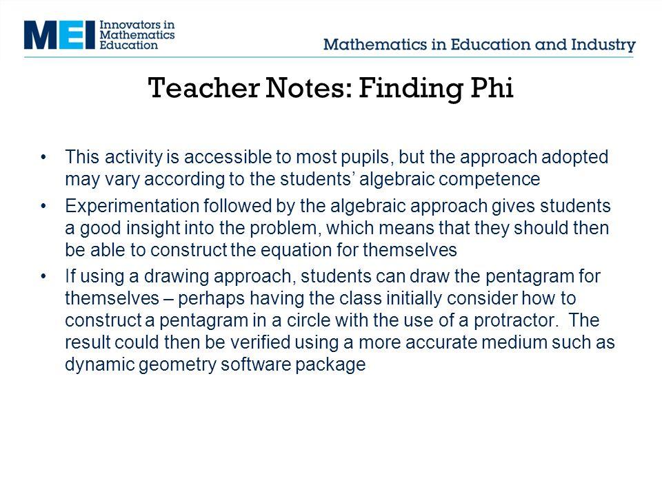 Teacher Notes: Finding Phi