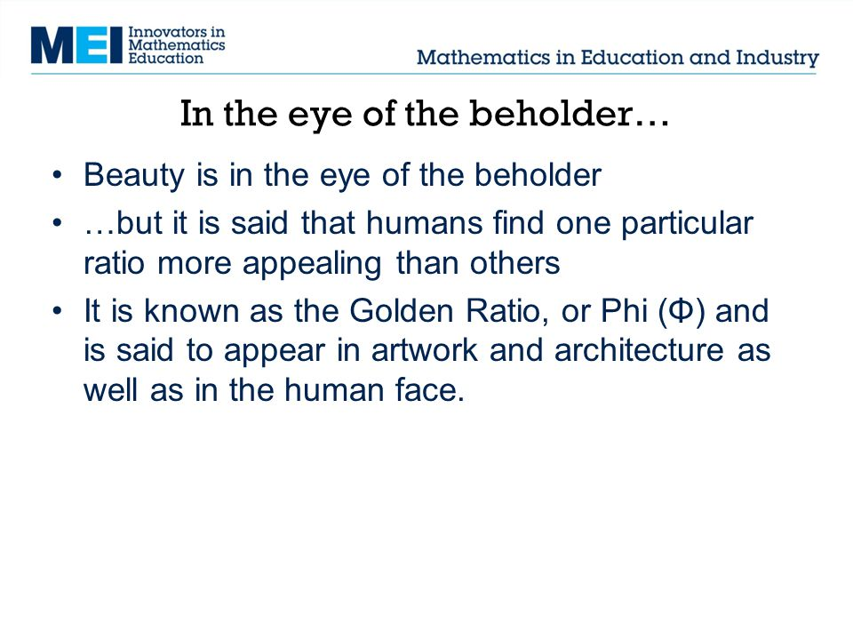 In the eye of the beholder…