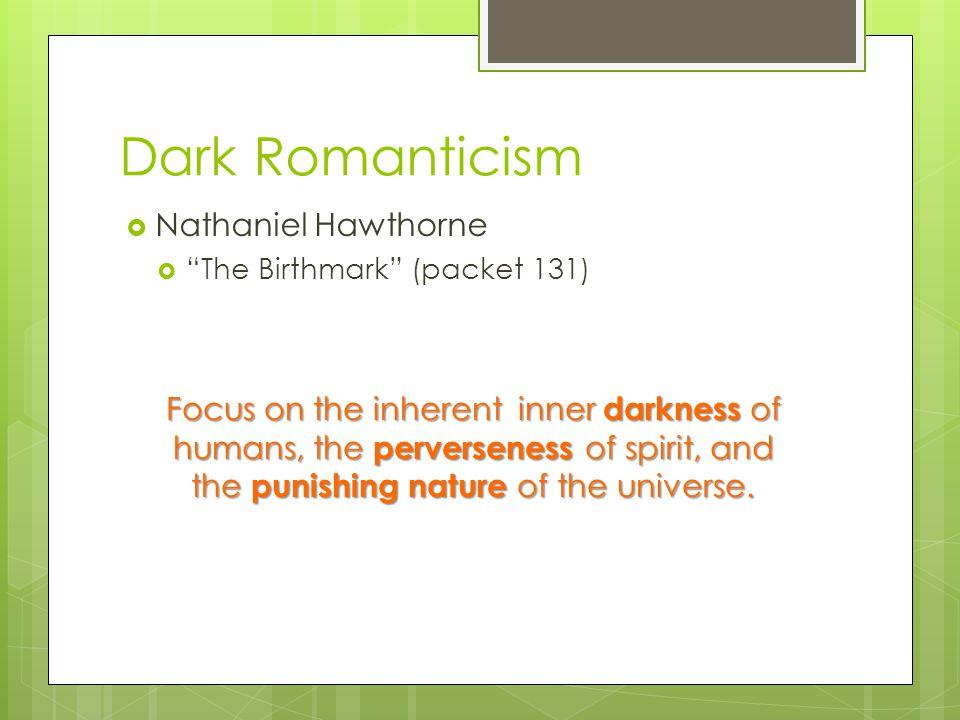 Dark Romanticism Nathaniel Hawthorne