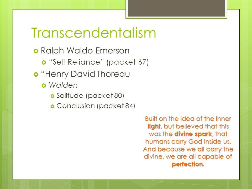 Transcendentalism Ralph Waldo Emerson Henry David Thoreau