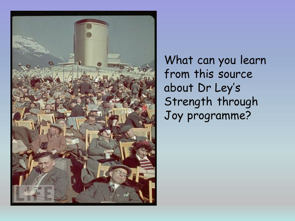 What can you learn from this source about Dr Ley's Strength through Joy programme
