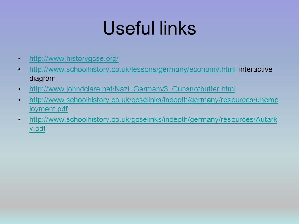 Useful links http://www.historygcse.org/