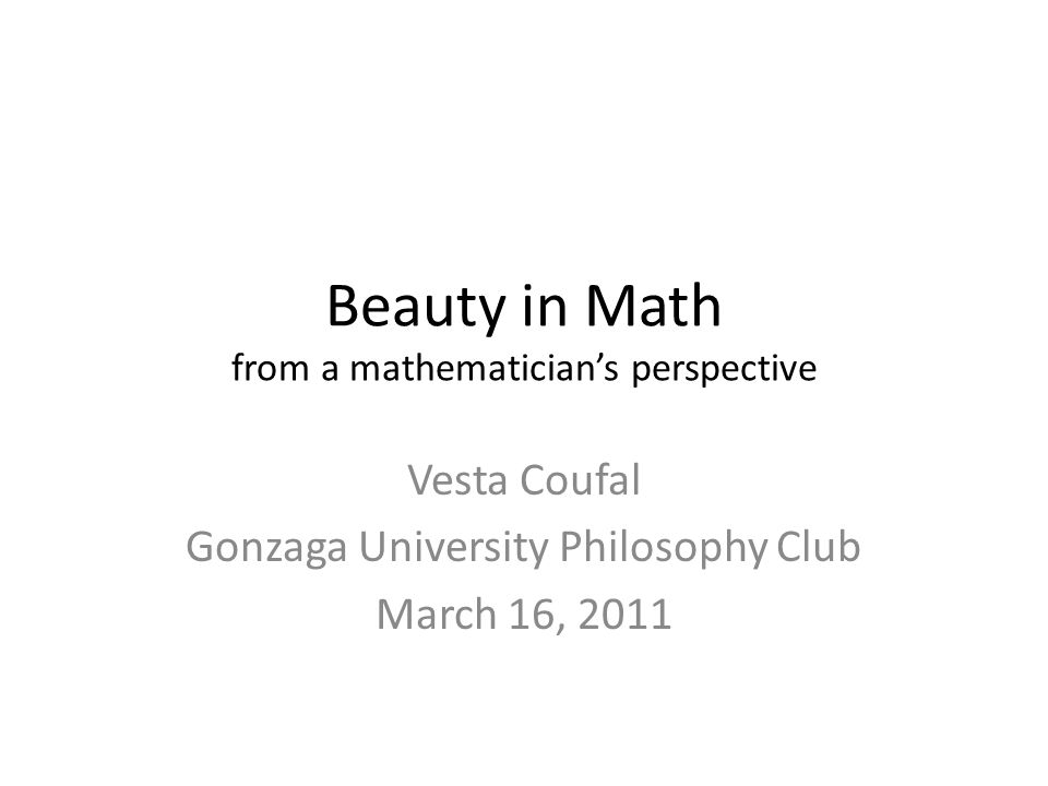 Beauty in Math from a mathematician's perspective