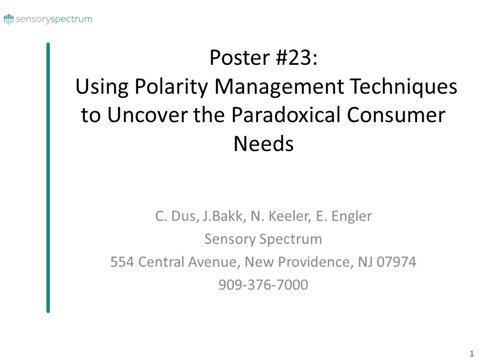 Poster #23: Using Polarity Management Techniques to Uncover the Paradoxical Consumer Needs