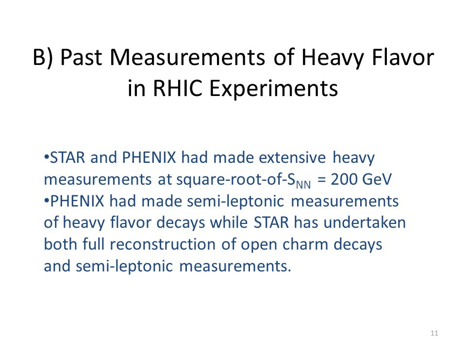 B) Past Measurements of Heavy Flavor in RHIC Experiments