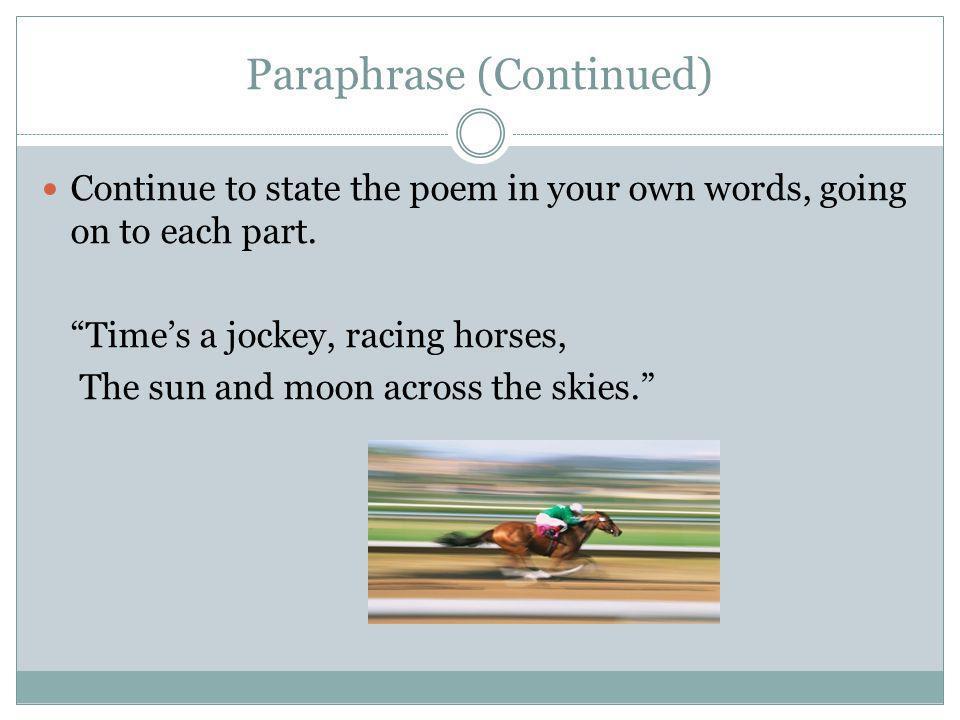 Paraphrase (Continued)