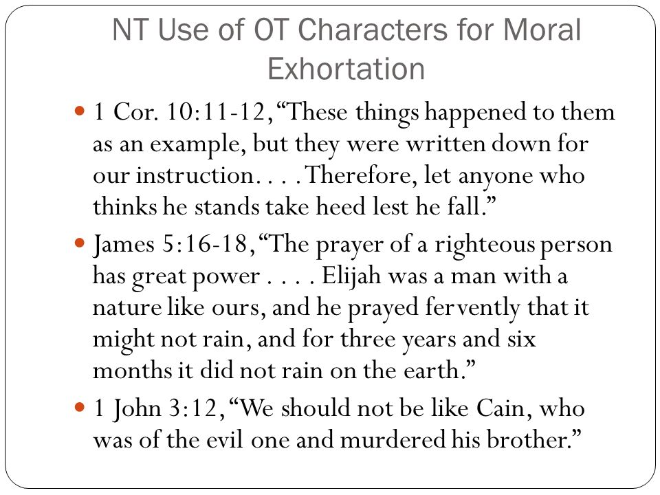 NT Use of OT Characters for Moral Exhortation
