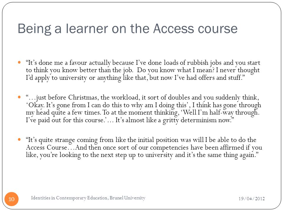 Being a learner on the Access course