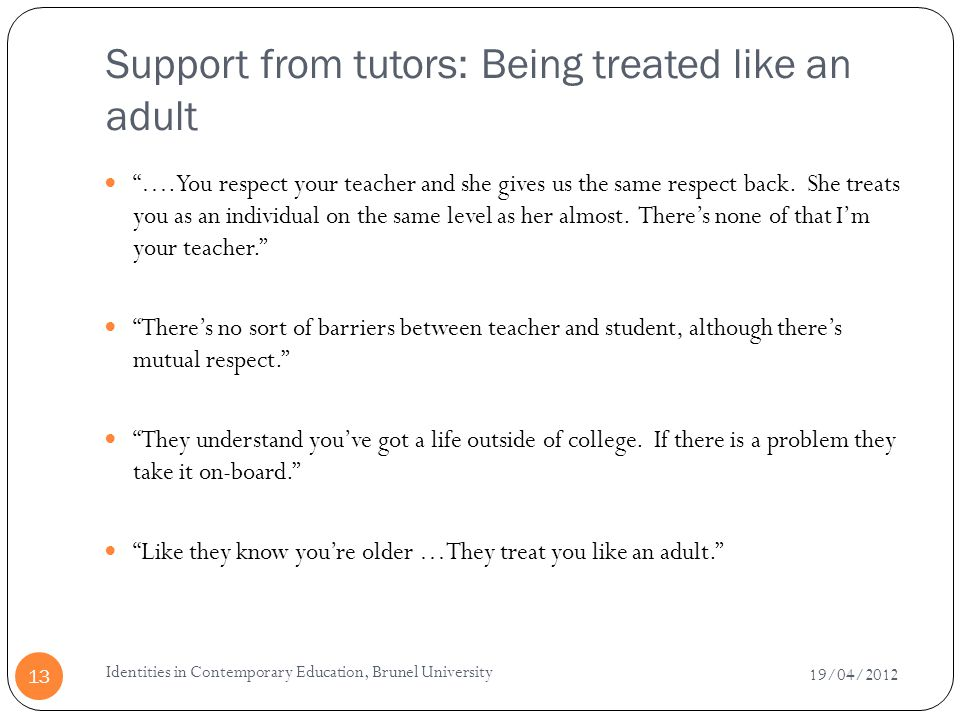 Support from tutors: Being treated like an adult