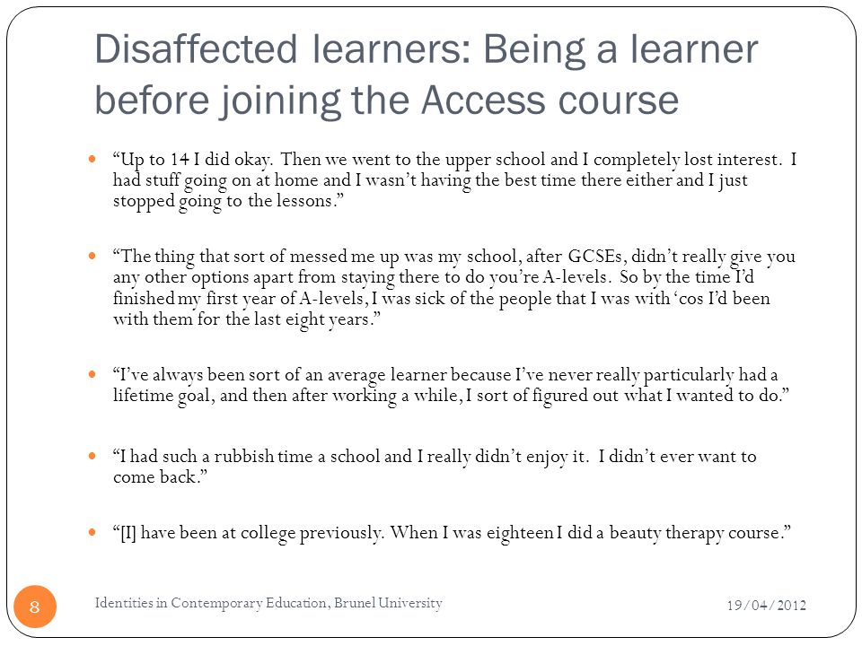 Disaffected learners: Being a learner before joining the Access course