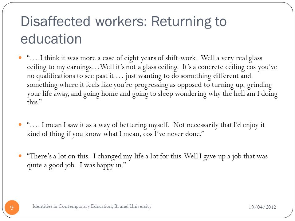 Disaffected workers: Returning to education