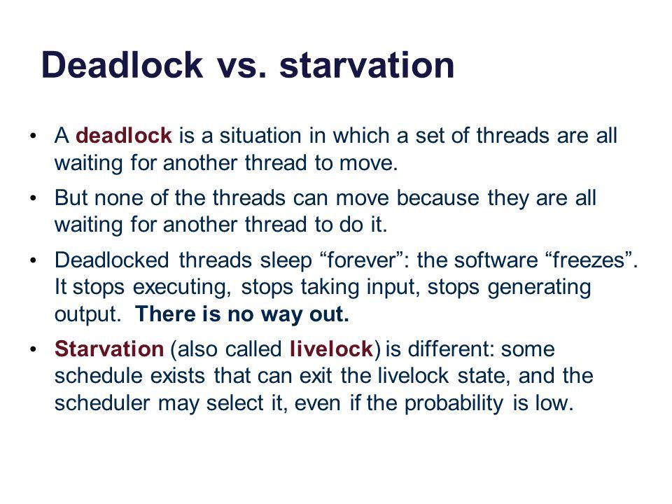 Deadlock vs. starvation