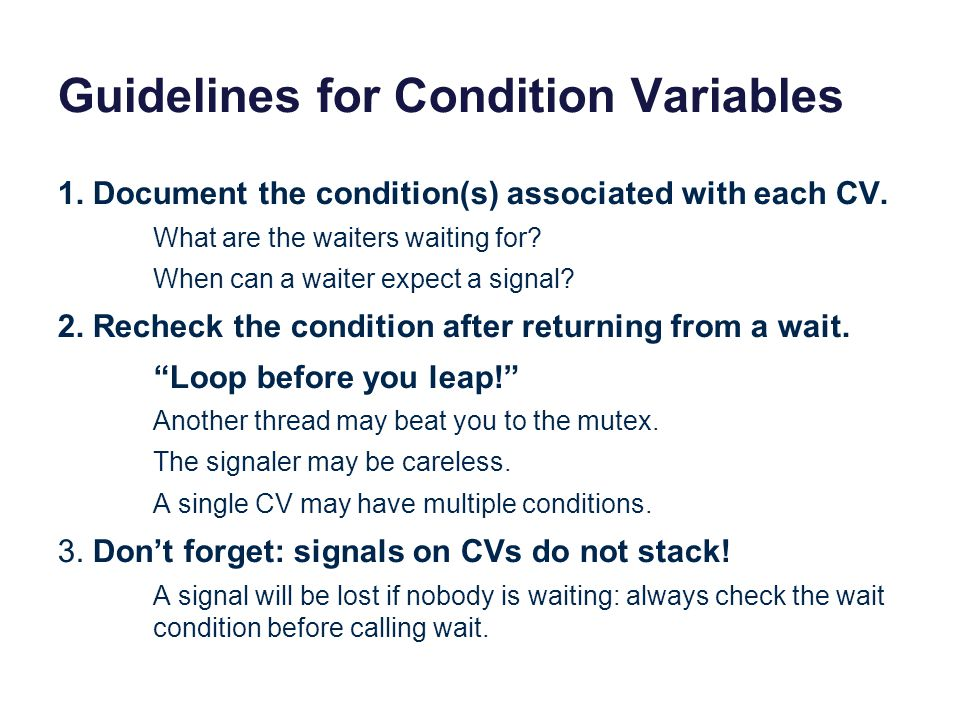 Guidelines for Condition Variables