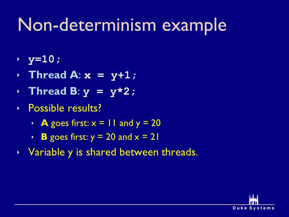 Non-determinism example