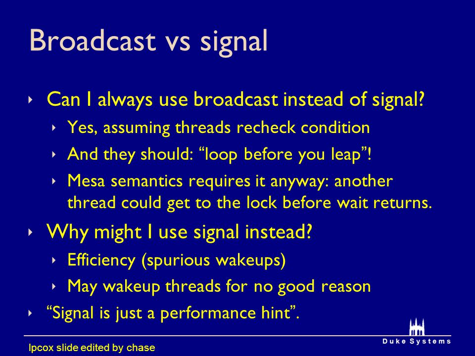 Broadcast vs signal Can I always use broadcast instead of signal