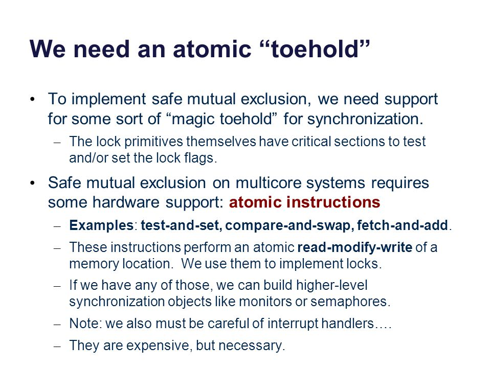 We need an atomic toehold