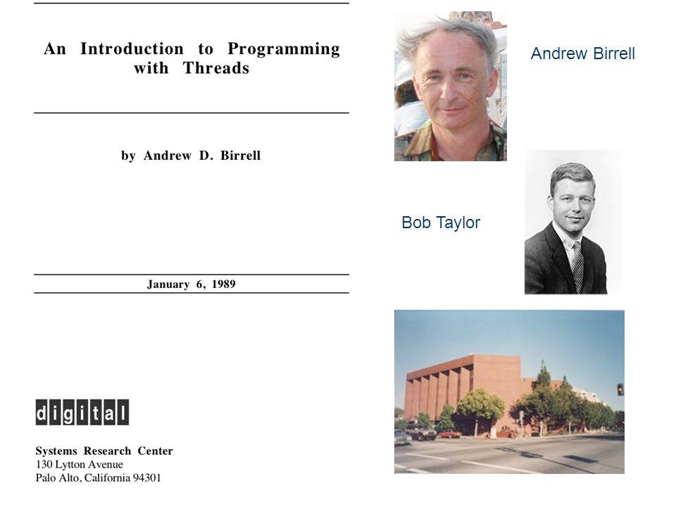 Andrew Birrell Bob Taylor