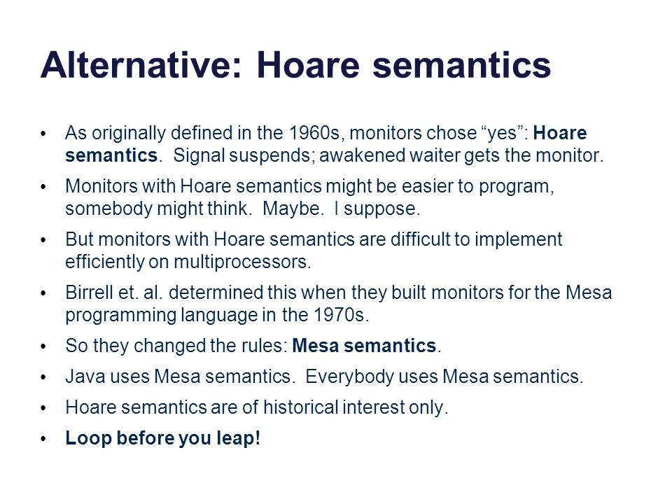 Alternative: Hoare semantics
