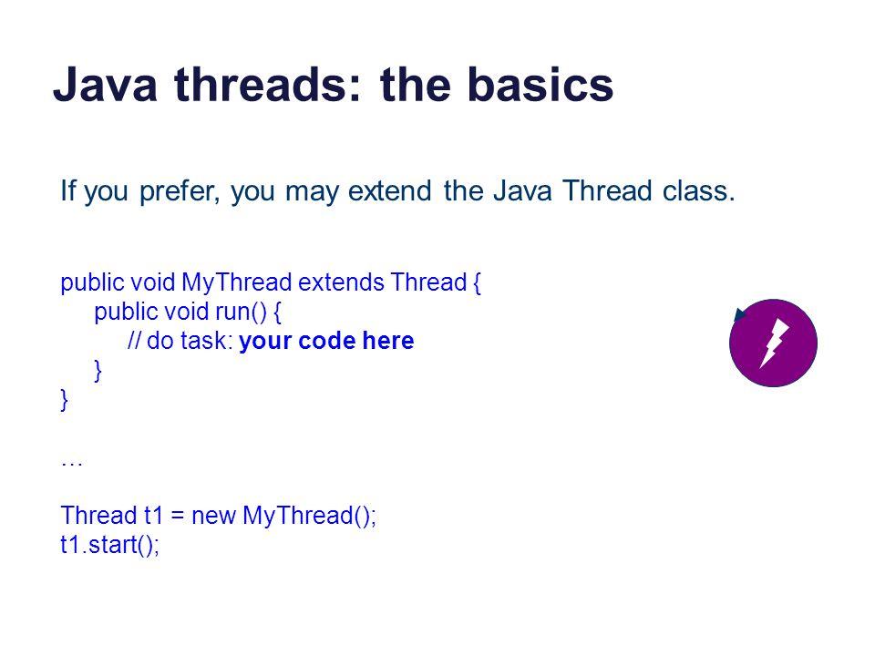 Java threads: the basics