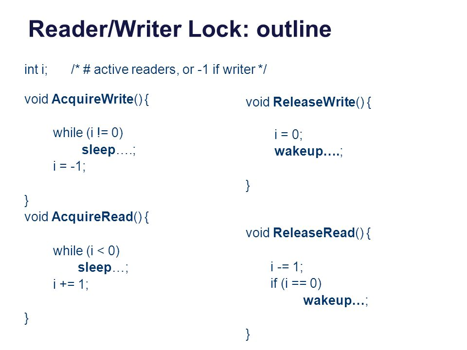 Reader/Writer Lock: outline